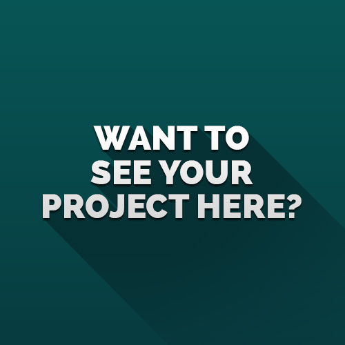 Contact me to see your project here